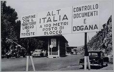 Il confine tra Italia e Territorio libero di Trieste sulla SS 14 tra Monfalcone e Duino-Aurisina.