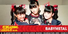 BABYMETAL、世界最大級ロックフェス「Reading & Leeds Festivals」のメインステージに史上最年少出演 : BABYMETAL TIMES