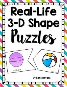 This is a set of 15 simple puzzles that have students match 3-D shapes with real-world examples.  The shapes included are sphere, cube, cone, cylinder, and rectangular prism.These puzzles are easy to prepare!  Print them on cardstock, cut out, and laminate them for durability.