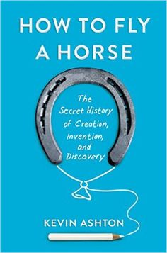 From the writer of technology of innovation who brought us the term 'internet of things,' Kevin Ashton shares a lively historical survey of invention and creative work in business, science, and art. #inspiration