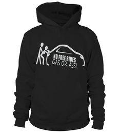 No Free Rides Gas or Ass  #gift #idea #shirt #image #funny #campingshirt #new