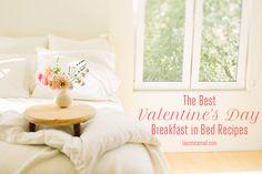 Cupid's Corner: The Best Breakfast in Bed Recipes