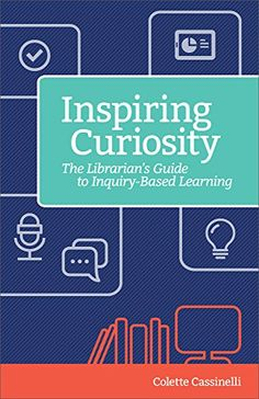 Buy Inspiring Curiosity: The Librarian's Guide to Inquiry-Based Learning by Colette Cassinelli and Read this Book on Kobo's Free Apps. Discover Kobo's Vast Collection of Ebooks and Audiobooks Today - Over 4 Million Titles! Inquiry Based Learning, Learning Activities, Teaching French, Teaching Spanish, School Librarian, Spanish Language Learning, Spanish Lessons, Secondary School, Learn French