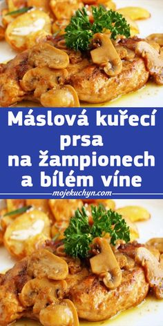 Máslová kuřecí prsa na žampionech a bílém víne Gnocchi, Poultry, Chicken, Cooking, Recipes, Diet, Kitchens, Kitchen, Cuisine