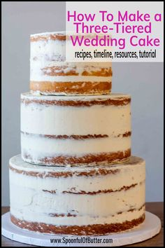 Thinking of doing a homemade rustic wedding cake? I've shared all the recipes, timeline, resources, and even what to bring at the venue to make your diy wedding cake experience successful and with les How To Make Wedding Cake, Do It Yourself Wedding, Wedding Cake Rustic, Cool Wedding Cakes, Naked Wedding Cake Recipe, Wedding Cake Recipes, Wedding Cake Tutorials, Wedding Cake Cupcakes, Elegant Wedding