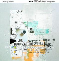 mumkaa: Life begins after coffee /SODAlift #2