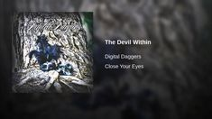 The Devil Within Close Your Eyes, Theme Song, Be Still, Devil, Witch, Fantasy, Digital, Witches, Fantasy Books
