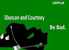 iDuncan and iCourtney