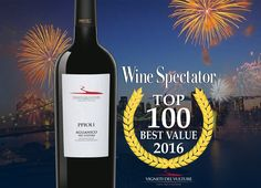 PIPOLI AGLIANICO DEL VULTURE tra i TOP 100 BEST VALUE WINES 2016 di WINE SPECTATOR! - PIPOLI AGLIANICO DEL VULTURE is one the 2016 TOP 100 BEST VALUE WINES of WINE SPECTATOR! #winespectator #top100bestvalue2016 #top100winespectator #bestwine #bestwinewinespectator #bestwine2016 #bestvaluewine