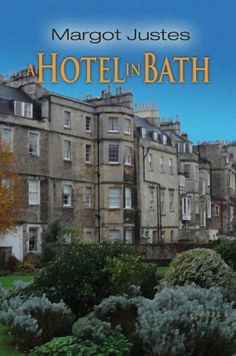 A Hotel In Bath by Margot Justes, http://www.amazon.com/gp/product/B00AZNXU86/ref=cm_sw_r_pi_alp_7cf.qb1DVM73B