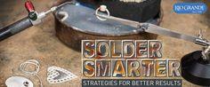 Solder Smarter: Strategies for Better Results