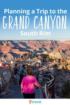 Want to visit the Grand Canyon South Rim with kids? These tips for Grand Canyon itinerary planning i Grand Canyon Arizona, Grand Canyon South Rim, Grand Canyon In March, Arizona Road Trip, Arizona Travel, Grand Canyon Vacation, Visiting The Grand Canyon, Grand Canyon Things To Do, Scottsdale Arizona