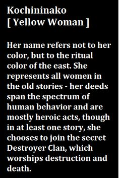 - Leslie Marmon Silko, 'Yellow Women and a Beauty of the Spirit' Pinned by Nikki Koenig