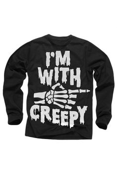 I'm With Creepy Long Sleeve T-Shirt (Black)  http://shop.nylon.com/collections/whats-new/products/im-with-creepy-long-sleeve-t-shirt #NYLONshop