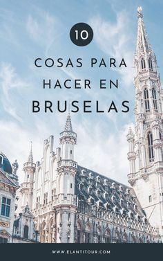 7 Mejores Imágenes De Ideas Viajes En 2020 Bruselas Brujas Guia De Viaje Bruselas Bélgica