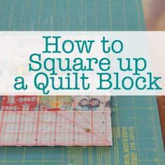 Sewing Quilts How to Square up a quilt block - In my less-than-perfect world, I often have less-than-perfect quilt blocks. Learn how to square up a quilt block easily for your patchwork quilts too. Sewing Classes For Beginners, Quilting For Beginners, Quilting Tips, Quilting Tutorials, Sewing Tutorials, Quilting Projects, Patchwork Quilting, Quilting Templates, Machine Quilting