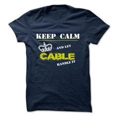 CABLE T-Shirts, Hoodies. CHECK PRICE ==► https://www.sunfrog.com/Camping/CABLE-123252771-Guys.html?id=41382