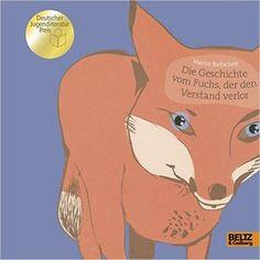 Die Geschichte vom Fuchs, der den Verstand verlor: Amazon.de: Martin Baltscheit: Bücher