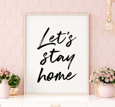 Discover recipes, home ideas, style inspiration and other ideas to try. Printable Quotes, Printable Wall Art, Free Printable, Printing Websites, Online Printing, Living Room Prints, Lets Stay Home, Bible Verse Art, Inspirational Wall Art