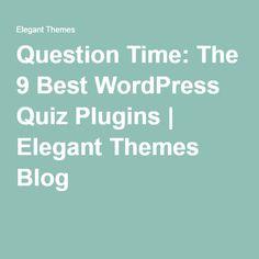 Question Time: The 9 Best WordPress Quiz Plugins | Elegant Themes Blog