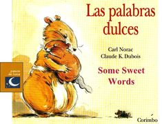 Las palabras dulces by lecturasonora via slideshare