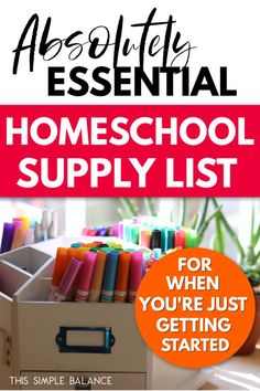 Homeschool Supply List: Must-Have Supplies for New Homeschoolers