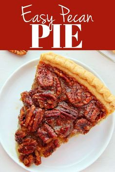 This Pecan Pie is one of the easiest pies you can make. The caramel pecan filling is truly decadent! Easy Holiday Recipes, Holiday Desserts, Easy Desserts, Delicious Desserts, Yummy Food, Healthy Desserts, Nut Recipes, Best Dessert Recipes, Healthy Breakfast Recipes
