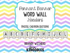 Pennant Banner Word Wall Heades {Pastel Chevron Edition}