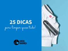 25 dicas para limpar quase tudo :http://blogchegadebagunca.com.br/dicas-para-limpar-quase-tudo/