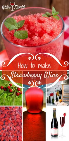 Strawberry Wine Recipe: The Best Homemade Wine in the World - Wine Turtle Homemade Wine Recipes, Homemade Alcohol, Easy Strawberry Wine Recipe, Best Red Wine, Wine Guide, Cocktails, Wine Deals, Wine Parties, Alcohol Recipes