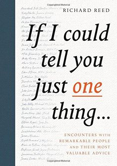 If I Could Tell You Just One Thing...: Encounters with Re... https://www.amazon.com/dp/1782119221/ref=cm_sw_r_pi_dp_x_lxQBybTWQ47Q2