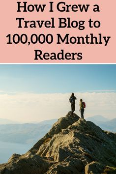 How I Grew a Travel Blog to 100,000 Monthly Pageviews. Here's how to grow a travel blog and make money travel blogging. Rv Camping, Campsite, Make Money Online, How To Make Money, Travel Careers, Great Life, Work From Home Jobs, Making Ideas, Saving Money
