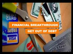 Financial Breakthrough Get Out Of Debt! Most of us are facing financial difficulties. We all want to do better financially, but the majority of us are facing difficulty meeting the regular essential financial obligations like paying monthly bills, rent payment, mortgage, credit car payments, etc. My husband and I used to borrow our lifestyle and we were drowning in credit card debts …