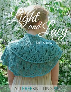 Check out this beautiful collection of light and lacy knit shawl patterns for spring! We can't decide which one is our favorite.