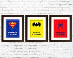 Inspire and empower a child with the knowing that his or her favorite superhero role model is adopted. Dream big with these modern, minimalist prints for a nursery or childs room. Perfect to be used as wall art decoration in a kids room and great for giving as a gift on any special occasion including a birthday, baby shower, adoption shower, or Christmas.