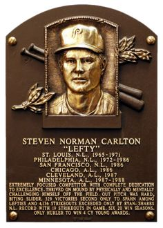 Steve Carlton, LHP, Philadelphia Phillies, Baseball Hall of Fame