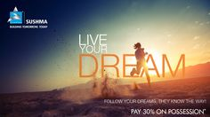 LIVE YOUR DREAM    Pay 30% on Possession*