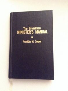 Vintage Books Worth Reading 1960 S The Broadman Minister Manual Available And In Mint Condition My Etsy