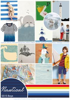 Ahoy there! This Summers Nautical trend for boy's remains as strong as ever, for this season the focus is on a more naive handwriting for prints & patterns with a slightly vintage feel. The palette… Read the full article Ss15 Trends, Summer Kids, Summer 2015, Kids Prints, Baby Wearing, Kids Wear, Boy Fashion, Little Ones, Nautical