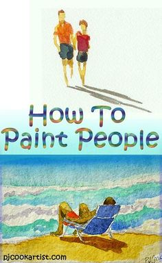learn how to paint people and add figures to your paintings, tips and techniques for artists