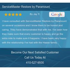 I have consulted with ServiceMaster Restore by Paramount on several occasions and I know...