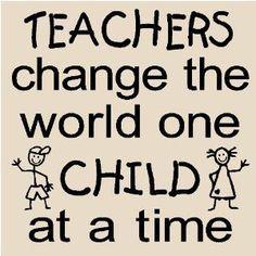 Teachers change the world teacher inspirational quotes
