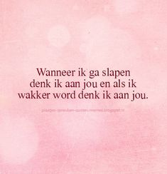 Proverbs about love, love texts, love quotes and love .- Spreuken over liefde,. Cute Love Quotes, Love Poems, Love Quotes For Him, Poem Quotes, Funny Quotes, Life Quotes, Proverbs About Love, Love Yourself Text, Why I Love Him