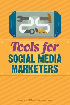 Tools for Social Media Marketers