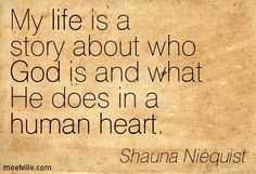 Quotes of Shauna Niequist About god, life, human, heart ...
