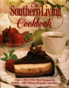 The Southern Living Cookbook: From the Foods « Library User Group