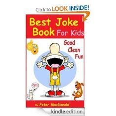 FREE: Best Joke Book for Kids : Best Funny Jokes and Knock Knock Jokes( 200+ Jokes) eBook: Peter MacDonald: Kindle Store