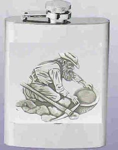 Gold Miner Stainless Steel Flask . $26.95. Gold Miner 8oz Stainless Steel Flask with highly detailed 3-D sculpted scene in fine pewter