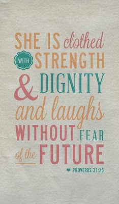 She Laughs Without Fear of the Future - quote about strength - CIBC Run for the Cure
