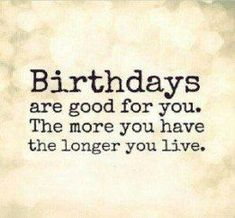 Top 20 Very Funny Birthday Quotes - Quotes and Humor Birthday Man Quotes, Birthday Poems, Happy Birthday Messages, Birthday Wishes, Birthday Greetings, Birthday Memes For Men, Birthday Funnies, Birthday Cards, 25 Birthday